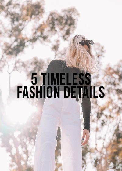 5-Timesless-Fashion-Details