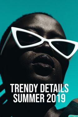 5-Trendy-Details-Summer-2019