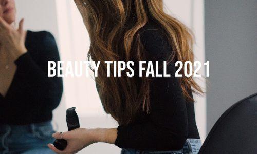 Beauty-Tips-Fall-2021