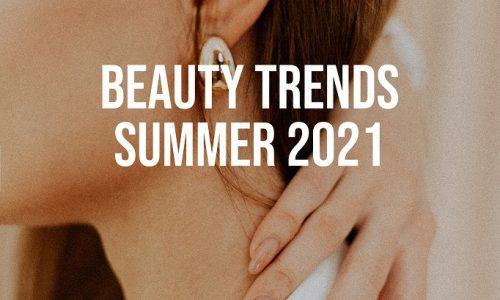 Beauty-Trends-Summer-2021