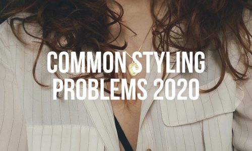 Common-Styling-Problems-2020