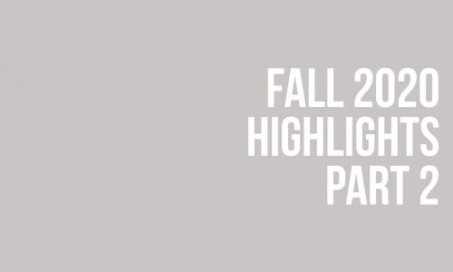 Fall 2020 Highlights Part 2