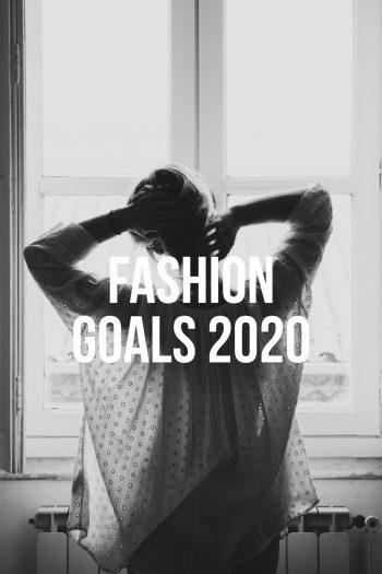 Fashion-Goals-2020