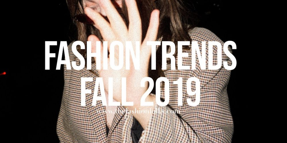 Fashion-Trends-Fall-2019