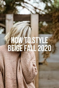 How-To-Style-Beige-Fall-2020