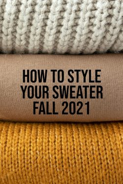How-To-Style-Your-Sweater-Fall-2021