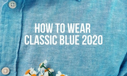 How-To-Wear-Classic-Blue-2020