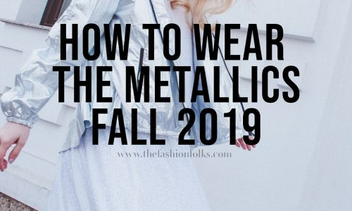 How-To-Wear-The-Metallics-Fall-2019