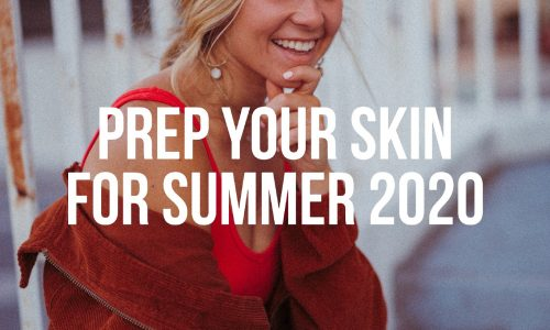 Prep-Your-Skin-Summer-2020