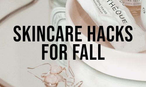 Skincare-Hacks-2019