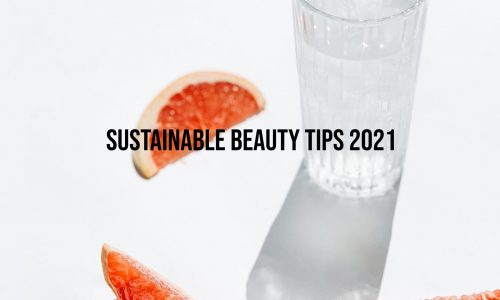 Sustainable-Beauty-Tips-2021