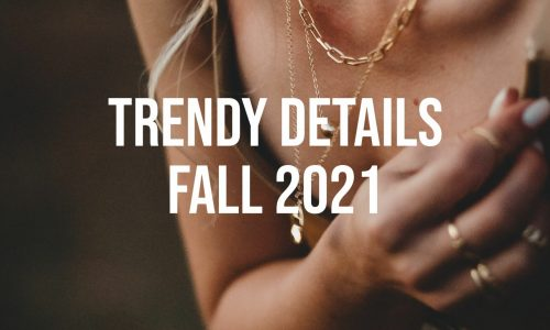 Trendy-Details-Fall-2021