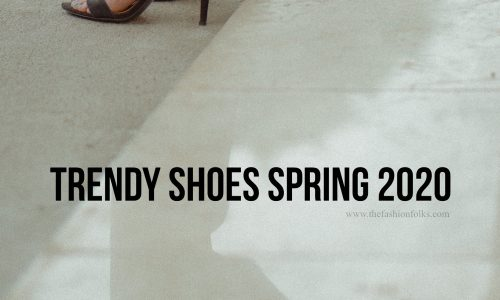 Trendy-Shoes-Spring-2020